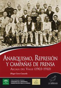Anarquismo, represión y campañas de prensa. Alcalá del Valle (1903-1910)