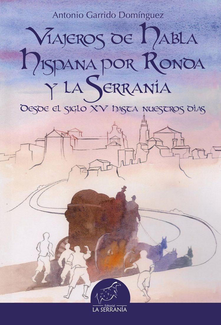 Portada de Viajeros de habla hispana por Ronda y la Serranía. Desde el siglo XV hasta nuestros días